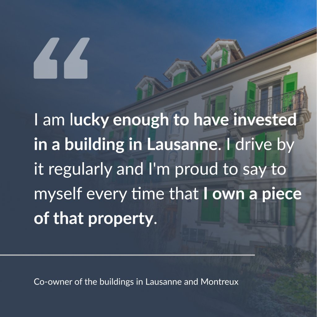 Testimony of one of the co-owners of the buildings in Lausanne and Montreux